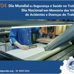28/04- Dia Mundial da Segurança e Saúde no Trabalho