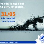 31/05- Dia mundial sem tabaco