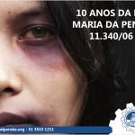 Lei Maria da Penha completou 10 anos no dia 07