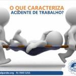 O que caracteriza acidente de trabalho?