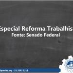 Especial Reforma Trabalhista
